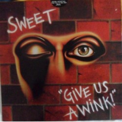 THE SWEET - Give Us A Wink LP