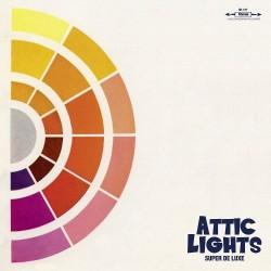 ATTIC LIGHTS - Super De Luxe LP