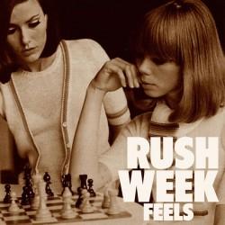 RUSH WEEK - Feels LP