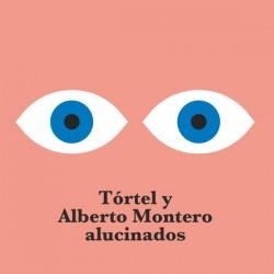"""TORTEL Y ALBERTO MONTERO - Alucinados 10"""" EP"""