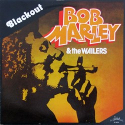 BOB MARLEY & THE WAILERS - Blackout LP