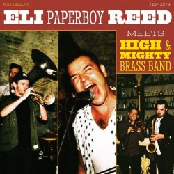 "ELI ""PAPERBOY"" REED - Meets High & Mighty Brass Band LP"