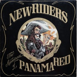 NEW RIDERS OF THE PURPLE SAGE - The Adventures Of Panama Red LP (Original)