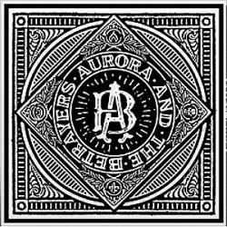 AURORA & THE BETRAYERS - Shadows Go Away LP