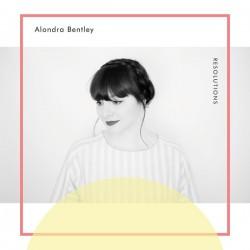 ALONDRA BENTLEY - Resolutions LP