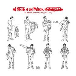 EL MATO A UN POLICIA MOTORIZADO - El Nuevo Magnetismo 2003-2012 LP