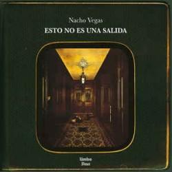 NACHO VEGAS - Esto No Es Una Salida M-LP