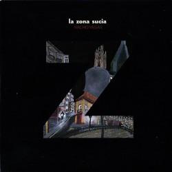 NACHO VEGAS - La Zona Sucia LP