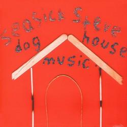 SEASICK STEVE - Dog House Music LP