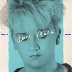 ANNE CLARK - Joined Up Writing LP
