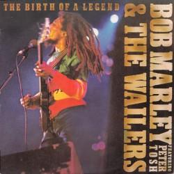 BOB MARLEY & THE WAILERS - The Birth Of A Legend LP (Original)