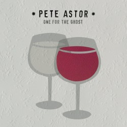 PETE ASTOR - One For The Ghost LP