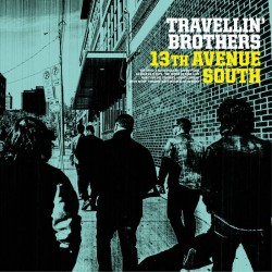 TRAVELLIN' BROTHERS - 13TH Avenue South LP