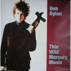 BOB DYLAN - Thin Wild Mercury Music LP