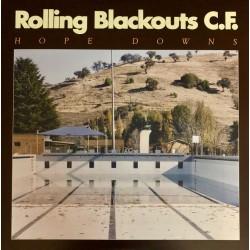 ROLLING BLACKOUTS C.F. - Hope Downs LP