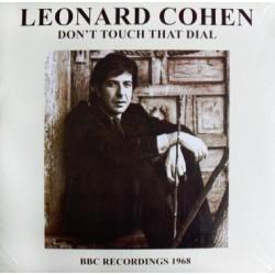 LEONARD COHEN - Don't Touch That Dial - BBC Recordings 1968 LP