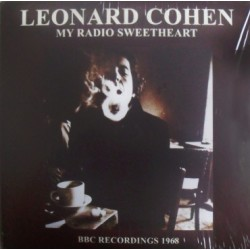 LEONARD COHEN - My Radio Sweetheart - BBC Recordings 1968 LP