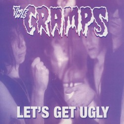 CRAMPS - Let's Get Ugly LP