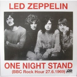 LED ZEPPELIN – One Night Stand (BBC Rock Hour 27.6.1969) LP