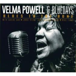VELMA POWELL & BLUE DAYS - Blues To The Bone LP