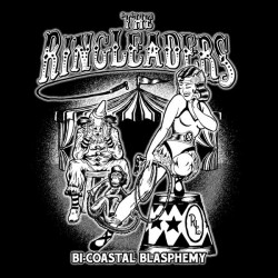 THE RINGLEADERS - Bi-Coastal Blasphemy LP