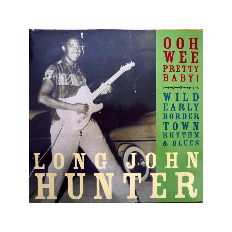 LONG JOHN HUNTER - Ooh Wee Pretty Baby LP