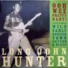 LONG JOHN HUNTER - Ooh Wee Pretty Baby LP (Original)