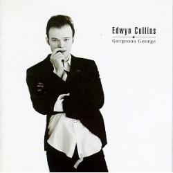 EDWYN COLLINS - Gorgeous George LP