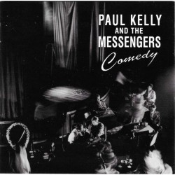 PAUL KELLY & THE MESSENGERS - Comedy LP