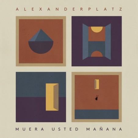 ALEXANDERPLATZ - Muera Usted Mañana CD