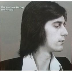 JOHN HOWARD - Can You Hear Me Ok? LP