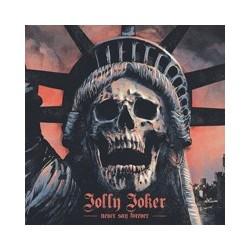 JOLLY JOKER - Never Say Forever CD
