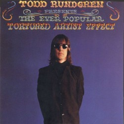TODD RUNDGREN - The Ever Popular Tortured Artist Effect LP