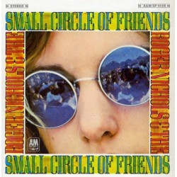 ROGER NICHOLS & THE SMALL CIRCLE OF FRIENDS ‎– Roger Nichols & The Small Circle Of Friends LP