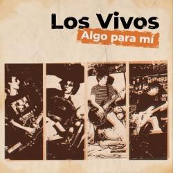 LOS VIVOS - Algo Para Mí LP