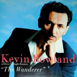 KEVIN ROWLAND - The Wanderer LP