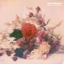 DOLOROSA - Un Gran Presentimiento LP