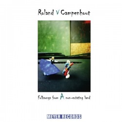 ROLAND VAN CAMPENHOUT - Folksongs From A Non-Existing Land LP