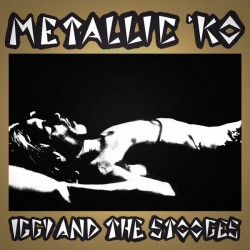 IGGY & THE STOOGES - Metallic 'KO 40Th Anniversary LP