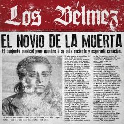 LOS BELMEZ - El Novio De La Muerta CD