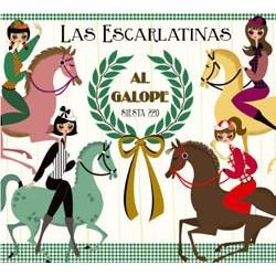 LAS ESCARLATINAS - Al Galope CD