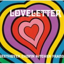 LOVELETTER - Beethoven Chopin Kitchen Fraud CD