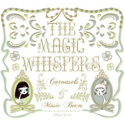MAGIC WHISPERS - Carousels & Music Boxes CD