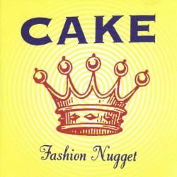 CAKE - Fashion Nugget LP