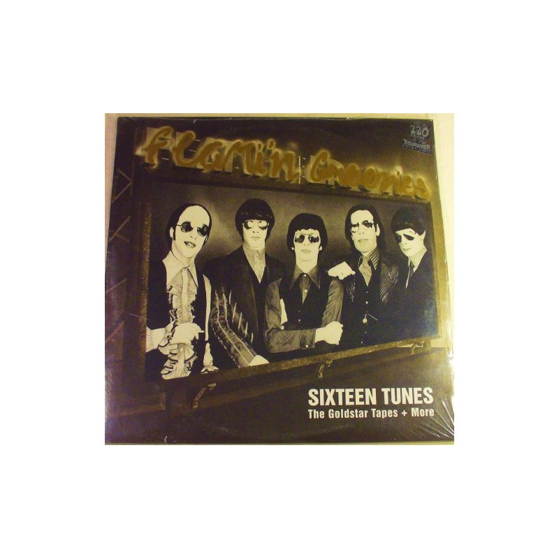 FLAMIN' GROOVIES - Sixteen Tunes - The Goldstar Tapes + More  LP