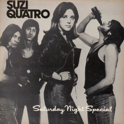 SUZI QUATRO - Suzi Quatro, Saturday Night Special LP
