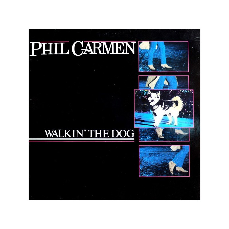PHIL CARMEN - Walkin' The Dog LP