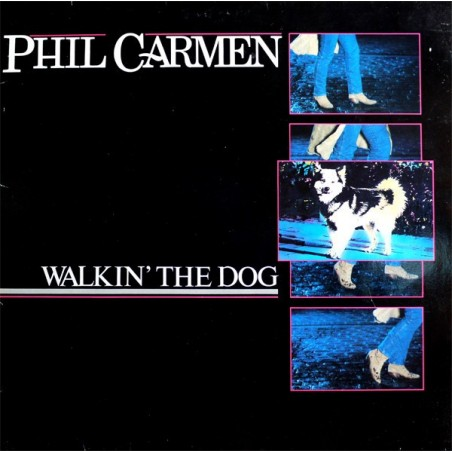 PHIL CARMEN - Walkin' The Dog LP (Original)