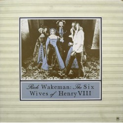 RICK WAKEMAN - The Six Wives Of Henry VIII  LP (Original)