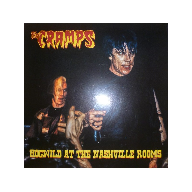 CRAMPS - Hogwild At The Nashville Rooms LP